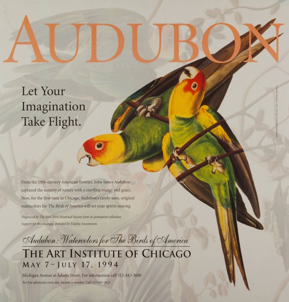 "Art Institute of Chicago 1994 exhibit of John James Audubon's Watercolors for ""The Birds of America"" Exhibit Poster"